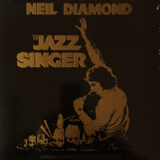 Neil Diamond - The Jazz Singer: Songs From The Motion Picture (LP) (G-VG/G++)